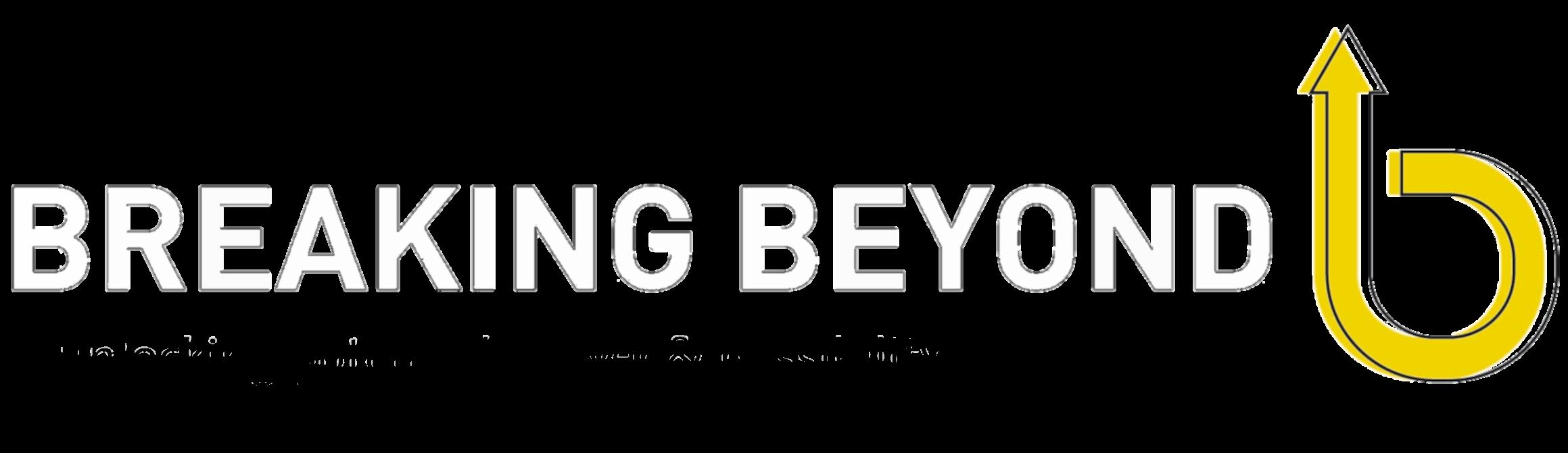 Breaking Beyond